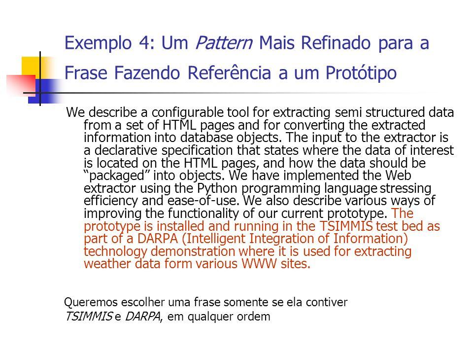 Exemplo 4: Um Pattern Mais Refinado para a Frase Fazendo Referência a um Protótipo