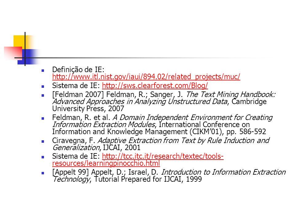 Definição de IE: http://www. itl. nist. gov/iaui/894