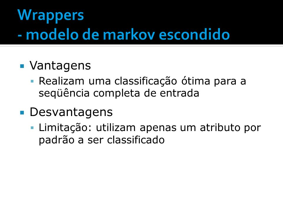 Wrappers - modelo de markov escondido