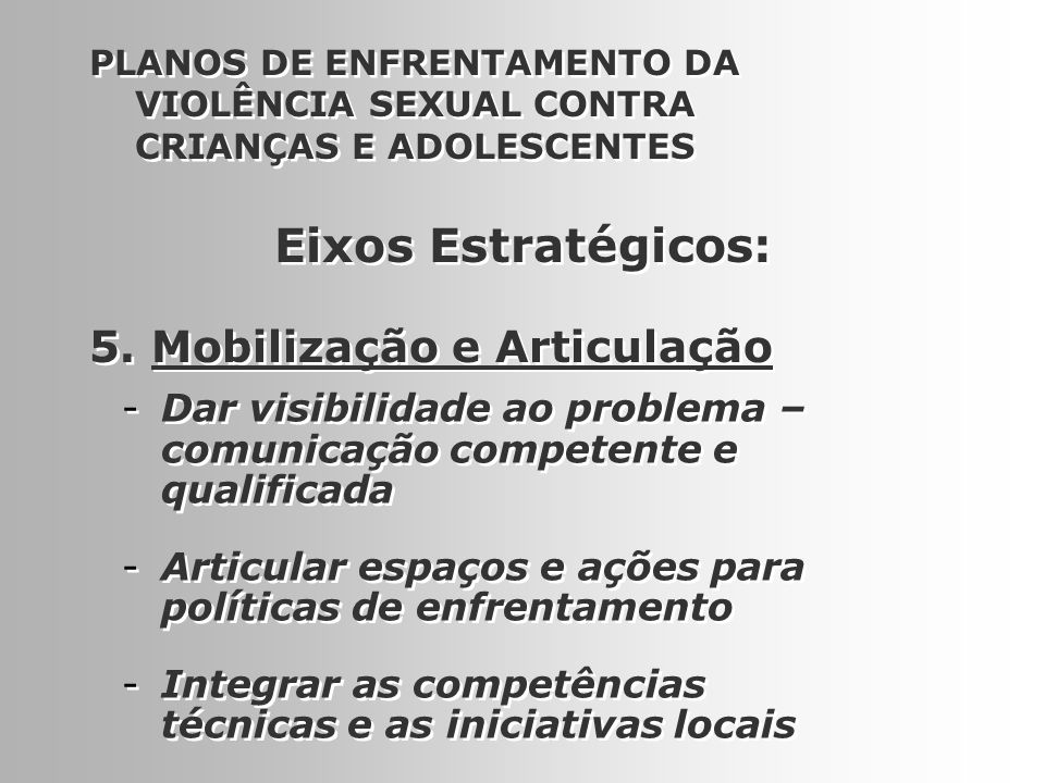 Eixos Estratégicos: 5. Mobilização e Articulação