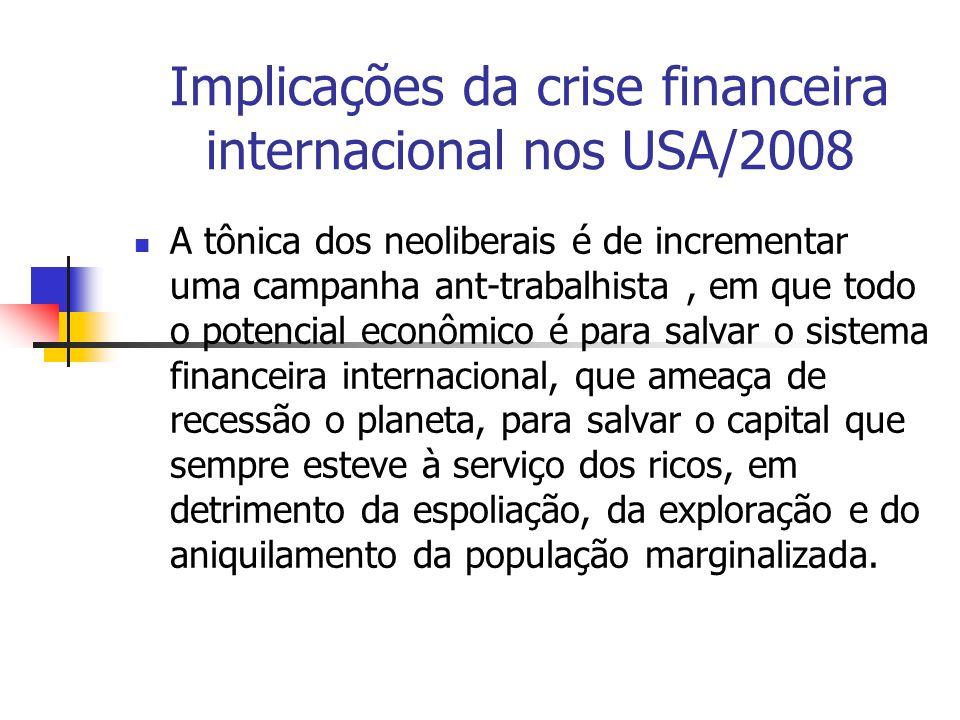 Implicações da crise financeira internacional nos USA/2008