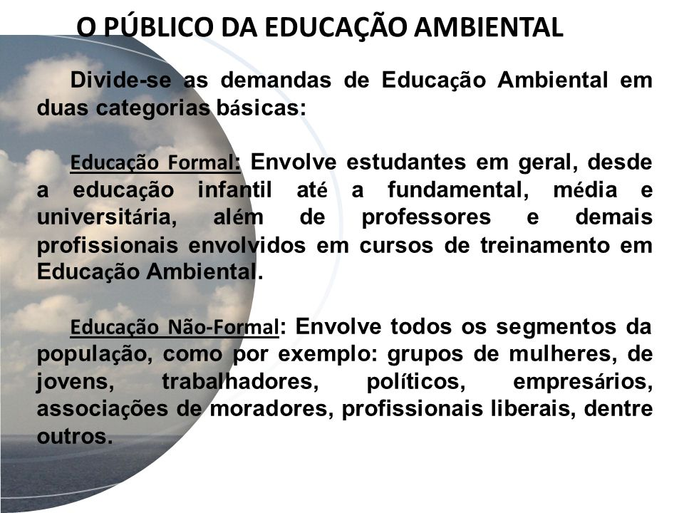 O PÚBLICO DA EDUCAÇÃO AMBIENTAL