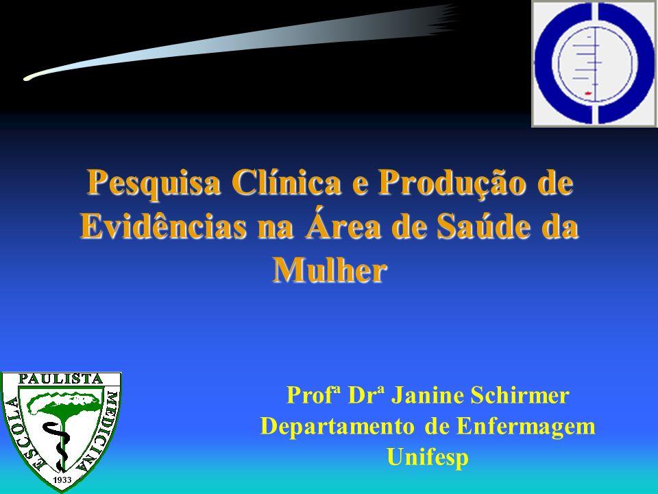 Pesquisa Clínica e Produção de Evidências na Área de Saúde da Mulher