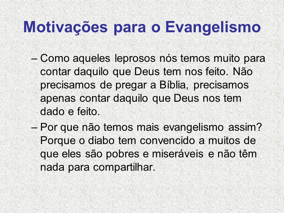 Motivações para o Evangelismo
