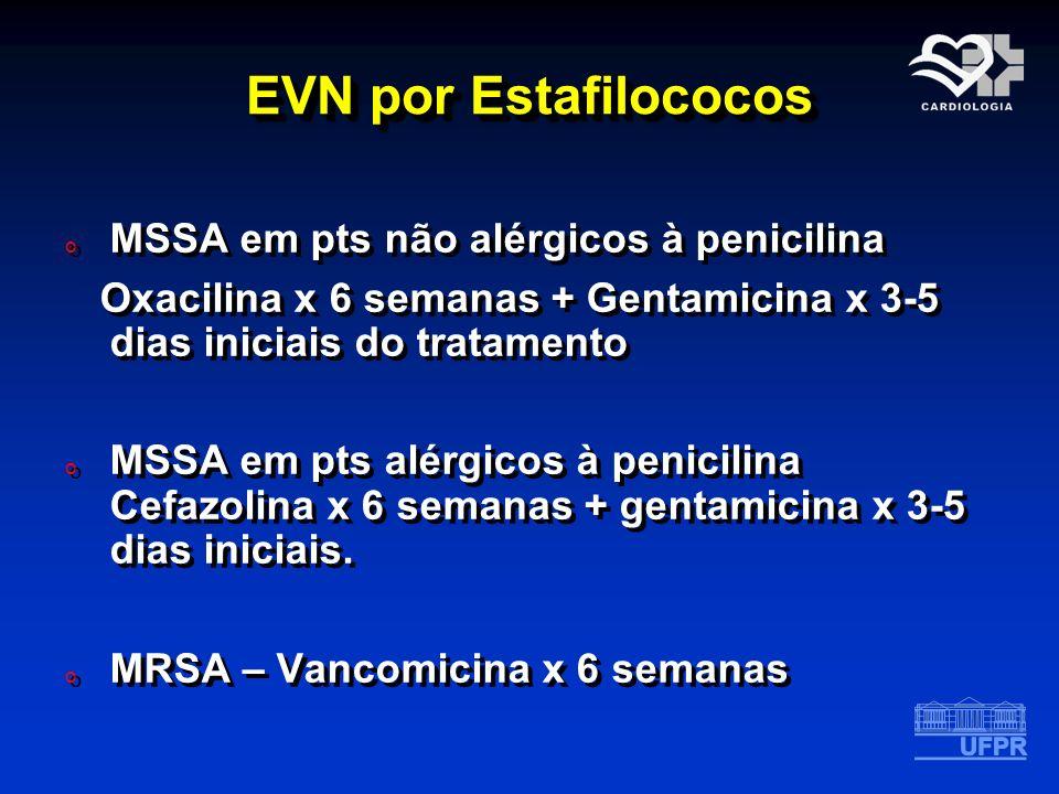 EVN por Estafilococos MSSA em pts não alérgicos à penicilina