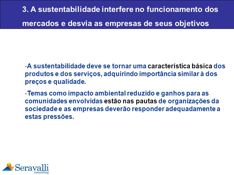 3. A sustentabilidade interfere no funcionamento dos