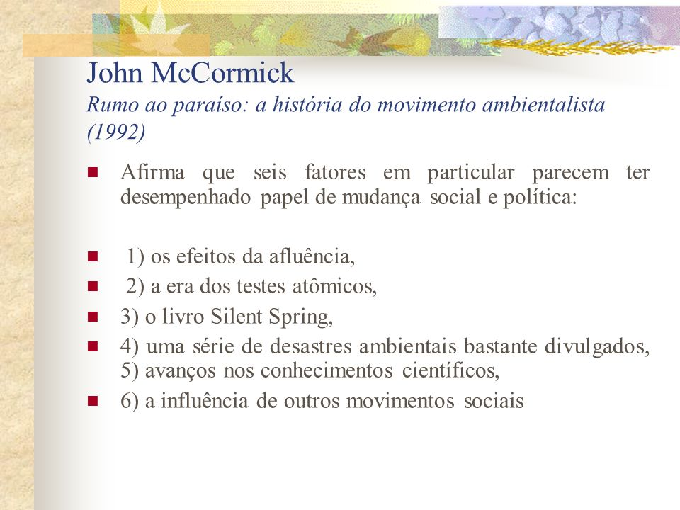 John McCormick Rumo ao paraíso: a história do movimento ambientalista (1992)