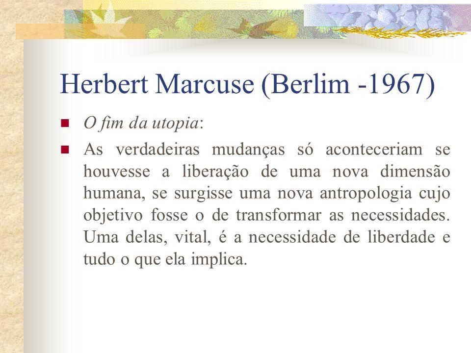 Herbert Marcuse (Berlim -1967)