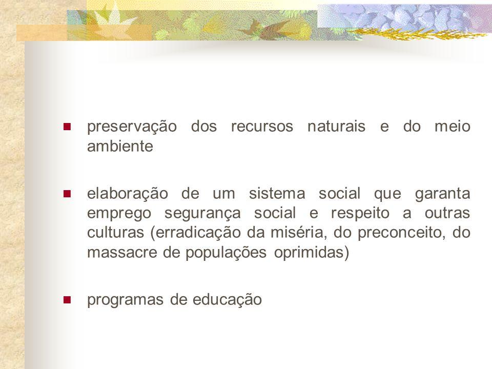 preservação dos recursos naturais e do meio ambiente