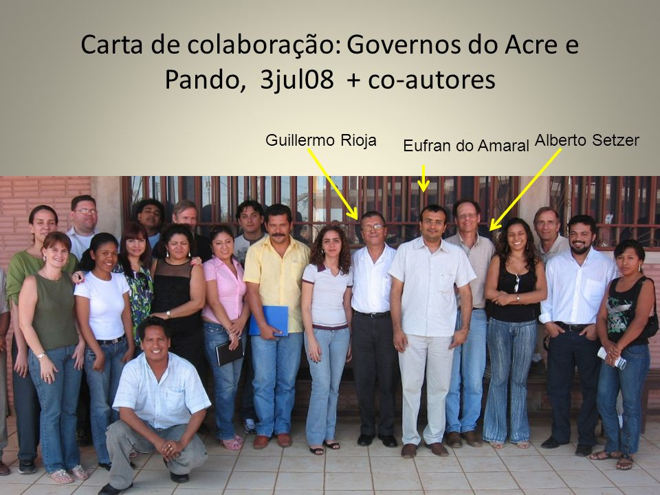 Carta de colaboração: Governos do Acre e Pando, 3jul08 + co-autores