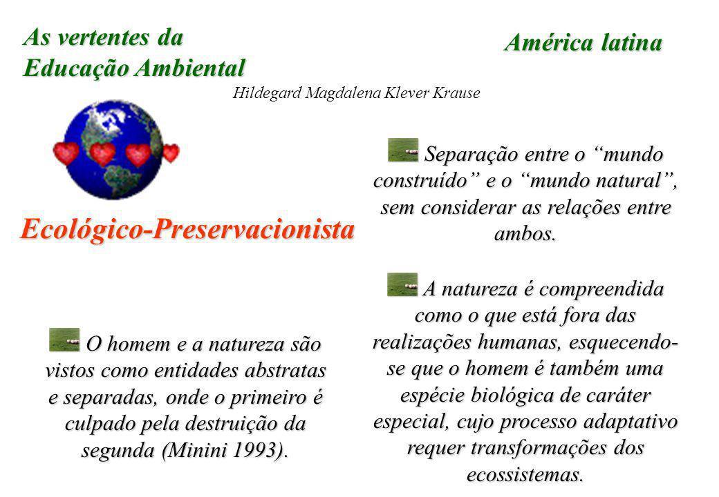 Ecológico-Preservacionista