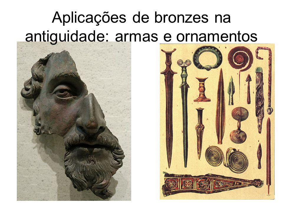 Aplicações de bronzes na antiguidade: armas e ornamentos