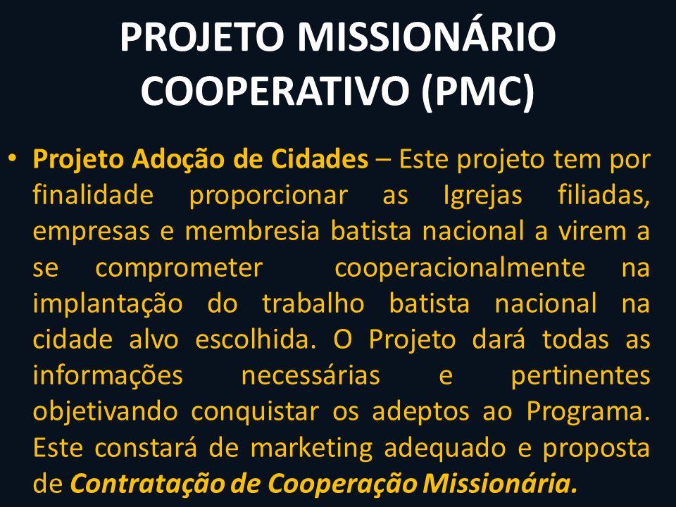PROJETO MISSIONÁRIO COOPERATIVO (PMC)