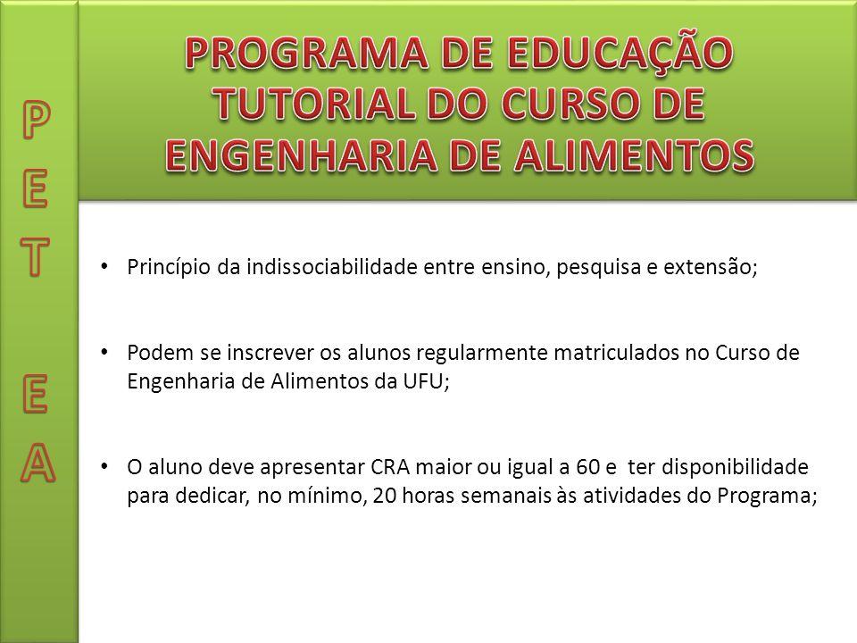 PROGRAMA DE EDUCAÇÃO TUTORIAL DO CURSO DE ENGENHARIA DE ALIMENTOS