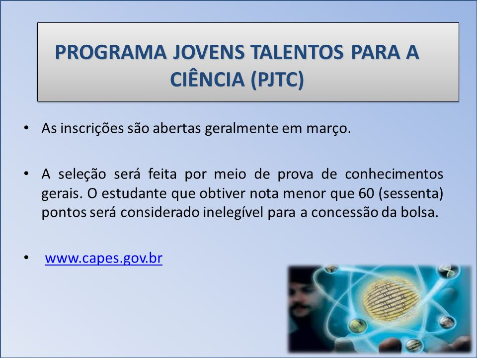 PROGRAMA JOVENS TALENTOS PARA A CIÊNCIA (PJTC)