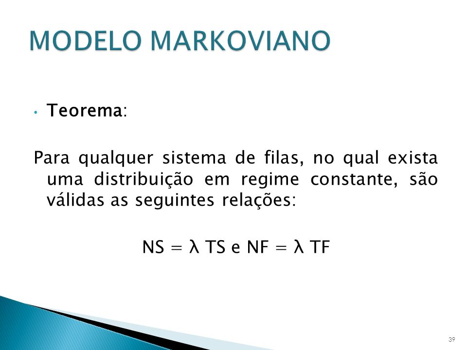 MODELO MARKOVIANO Teorema: