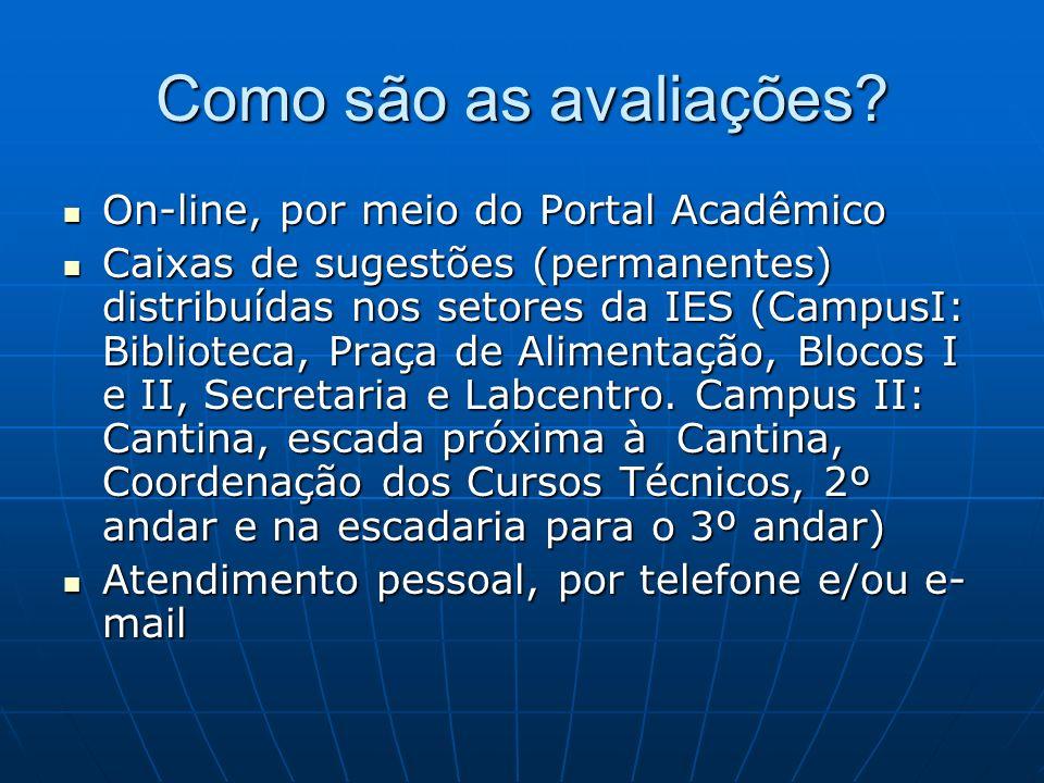 Como são as avaliações On-line, por meio do Portal Acadêmico