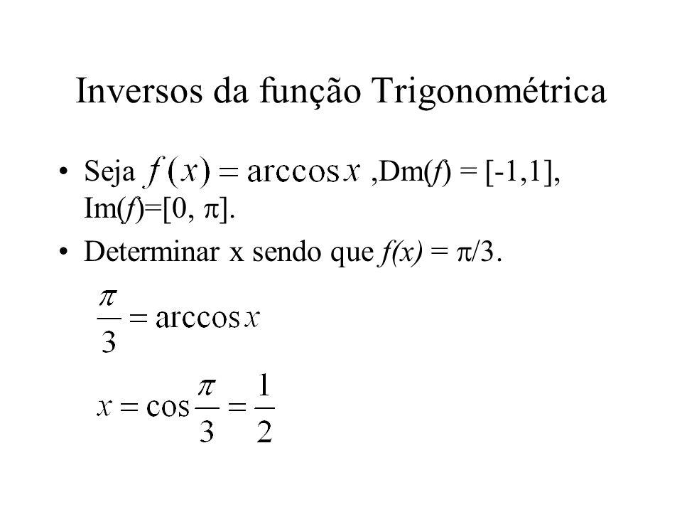 Inversos da função Trigonométrica