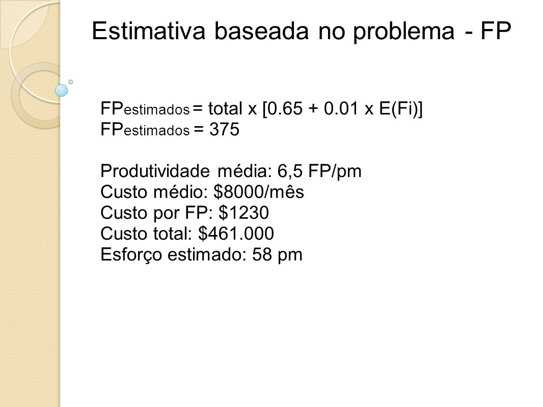 Estimativa baseada no problema - FP