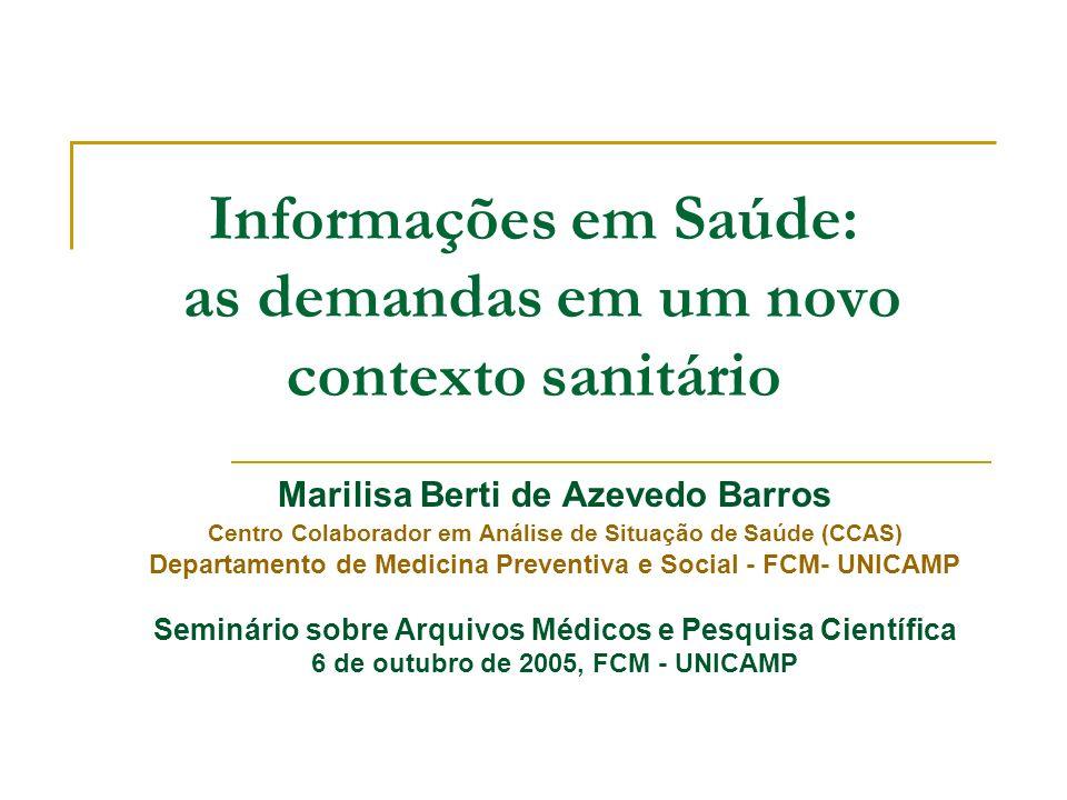 Informações em Saúde: as demandas em um novo contexto sanitário