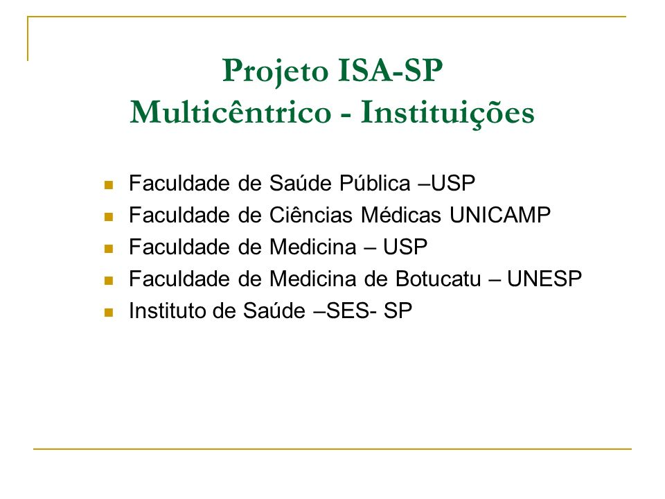 Projeto ISA-SP Multicêntrico - Instituições