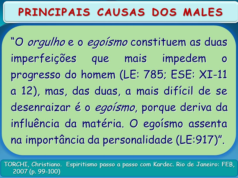 PRINCIPAIS CAUSAS DOS MALES