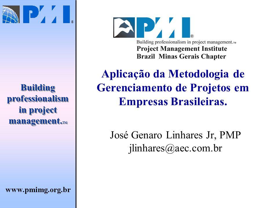 José Genaro Linhares Jr, PMP jlinhares@aec.com.br