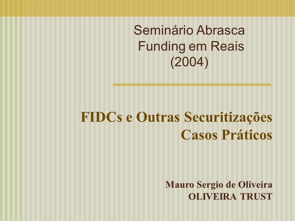 Seminário Abrasca Funding em Reais (2004)