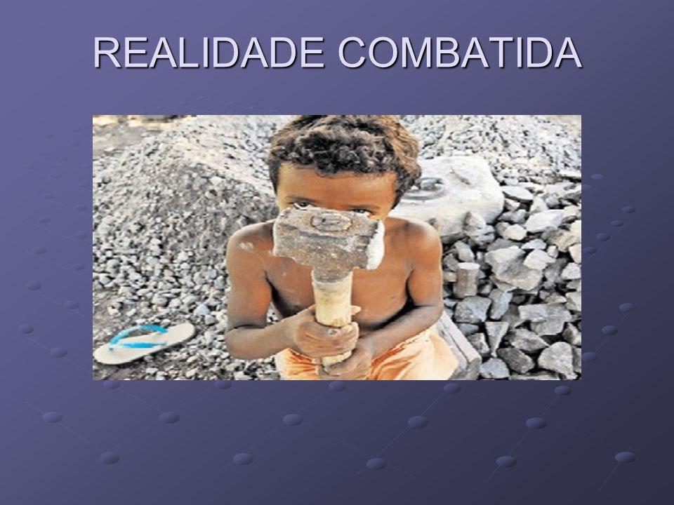 REALIDADE COMBATIDA