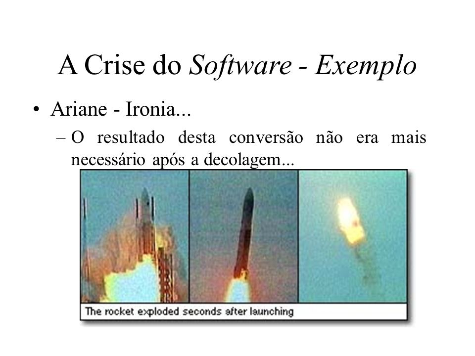 A Crise do Software - Exemplo