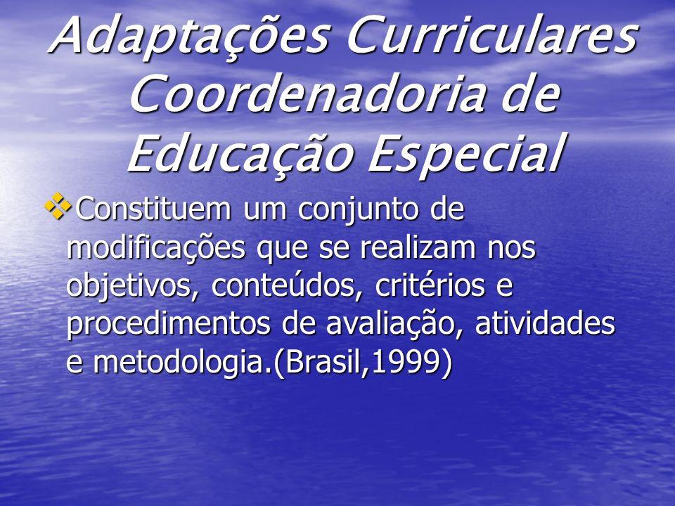 Adaptações Curriculares Coordenadoria de Educação Especial