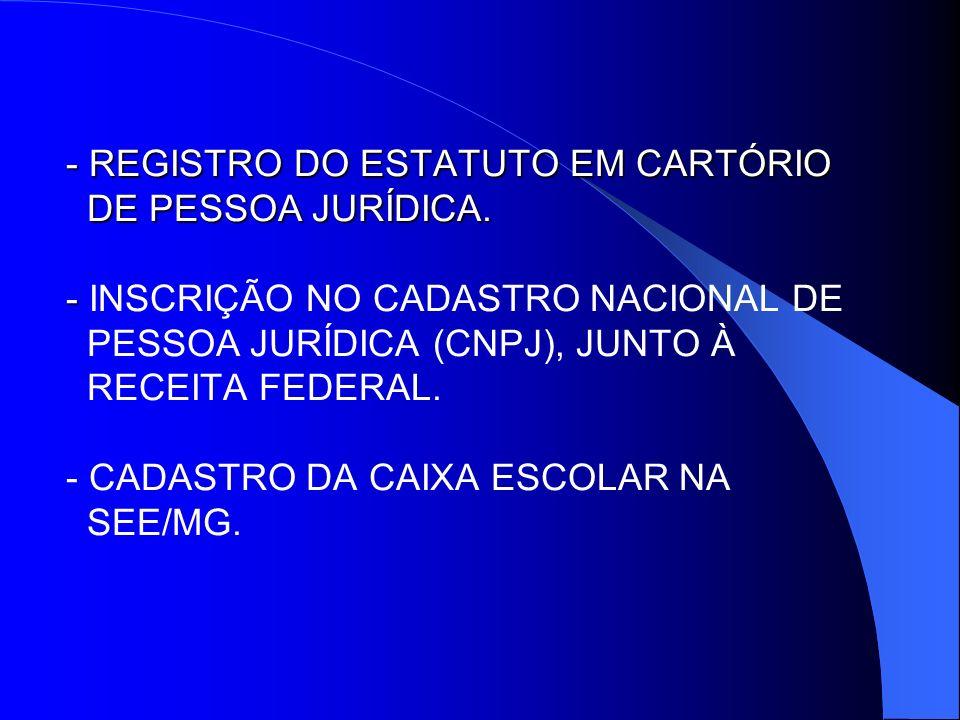 - REGISTRO DO ESTATUTO EM CARTÓRIO DE PESSOA JURÍDICA