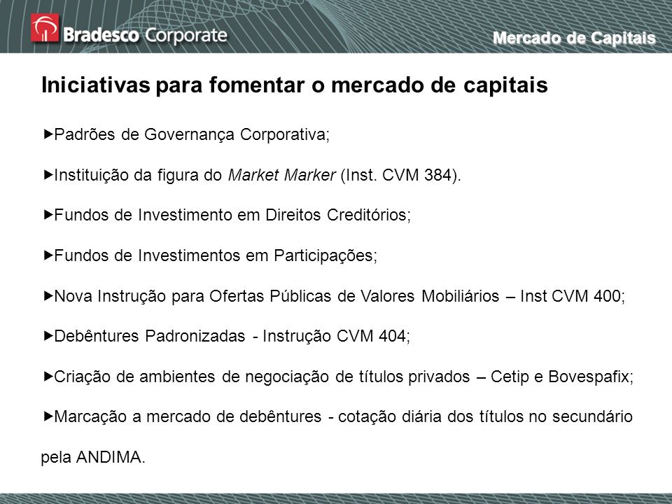 Iniciativas para fomentar o mercado de capitais