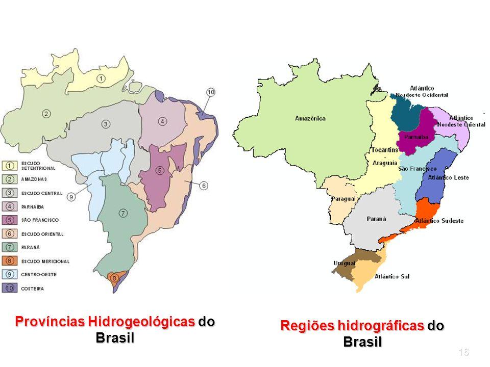 Províncias Hidrogeológicas do Brasil Regiões hidrográficas do Brasil