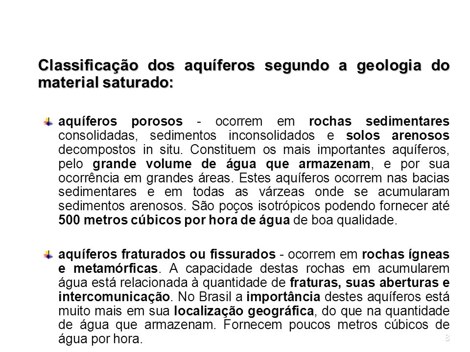 Classificação dos aquíferos segundo a geologia do material saturado: