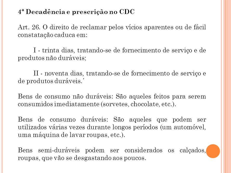 4ª Decadência e prescrição no CDC