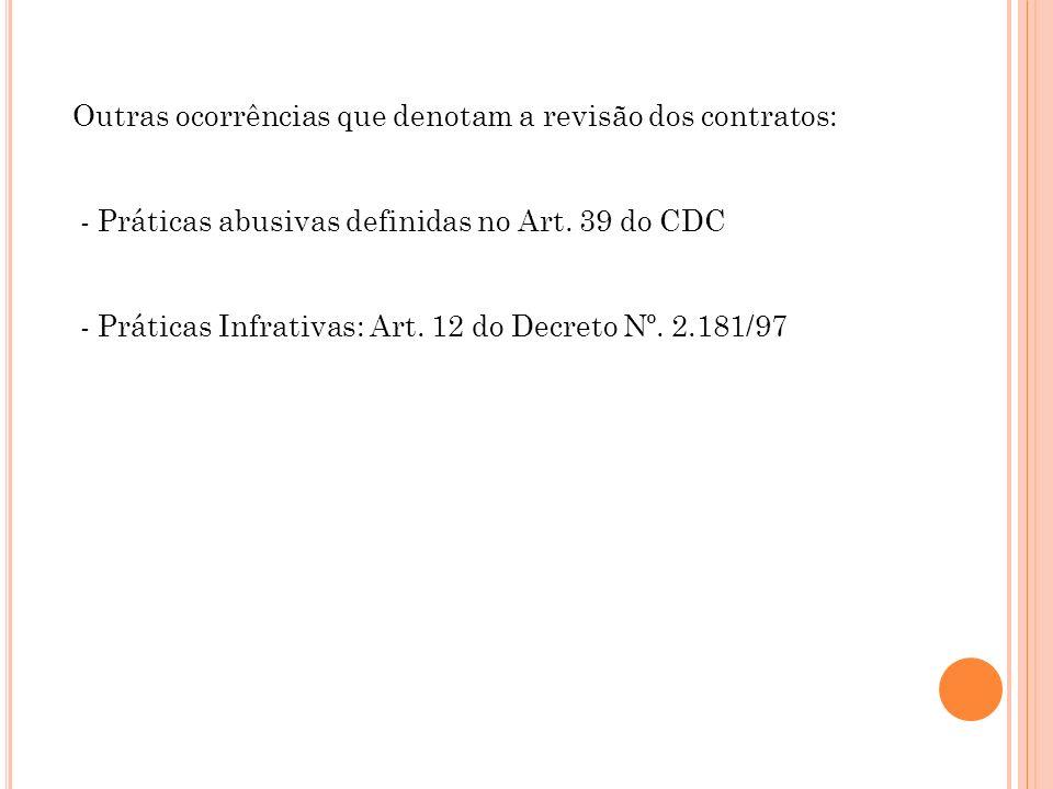 Outras ocorrências que denotam a revisão dos contratos: