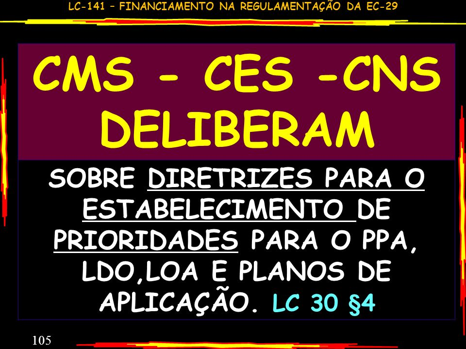CMS - CES -CNS DELIBERAM