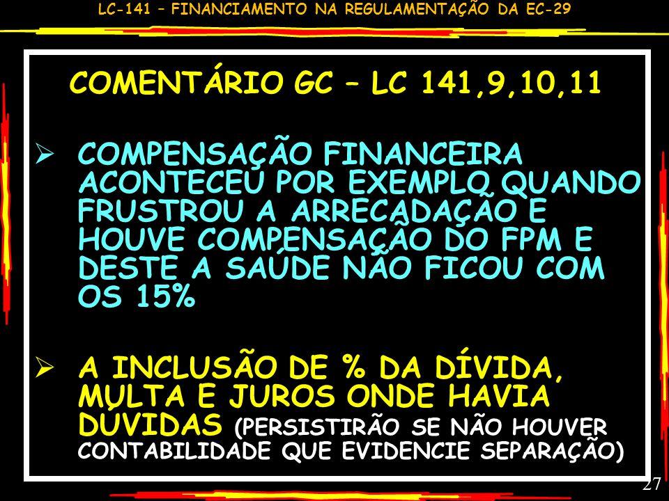 COMENTÁRIO GC – LC 141,9,10,11