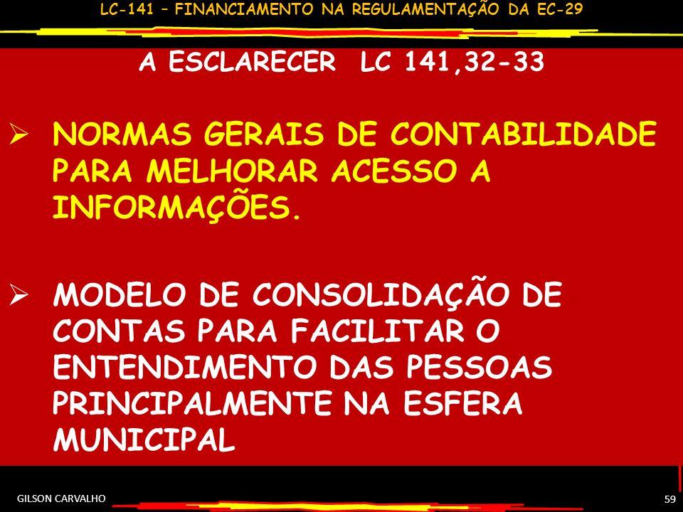 NORMAS GERAIS DE CONTABILIDADE PARA MELHORAR ACESSO A INFORMAÇÕES.