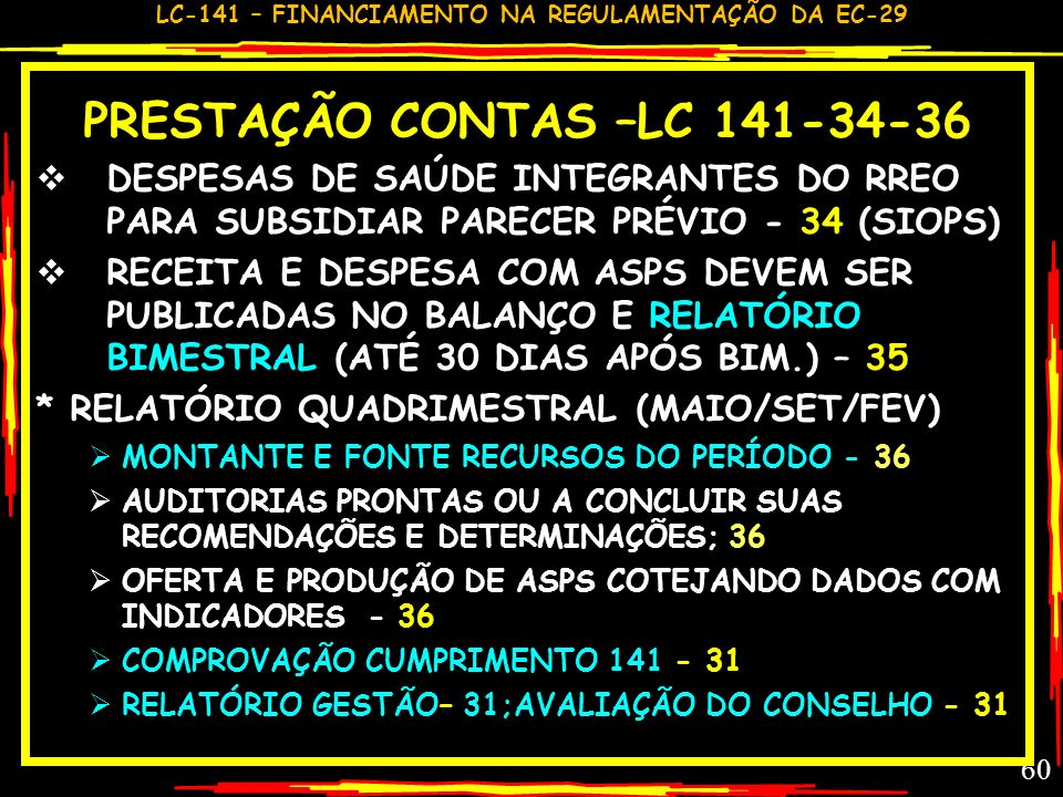 PRESTAÇÃO CONTAS –LC 141-34-36