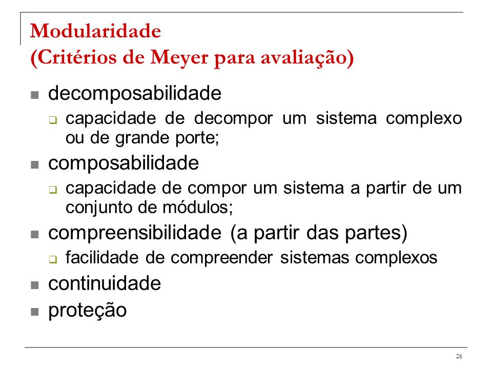 Modularidade (Critérios de Meyer para avaliação)