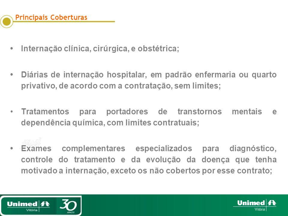 • Internação clínica, cirúrgica, e obstétrica;