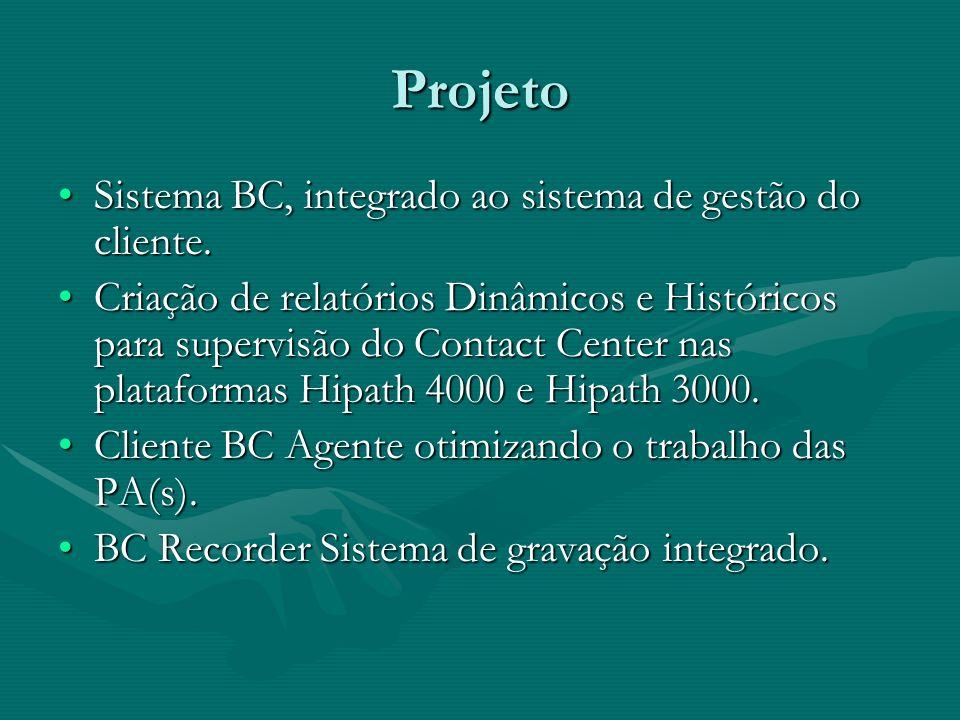 Projeto Sistema BC, integrado ao sistema de gestão do cliente.