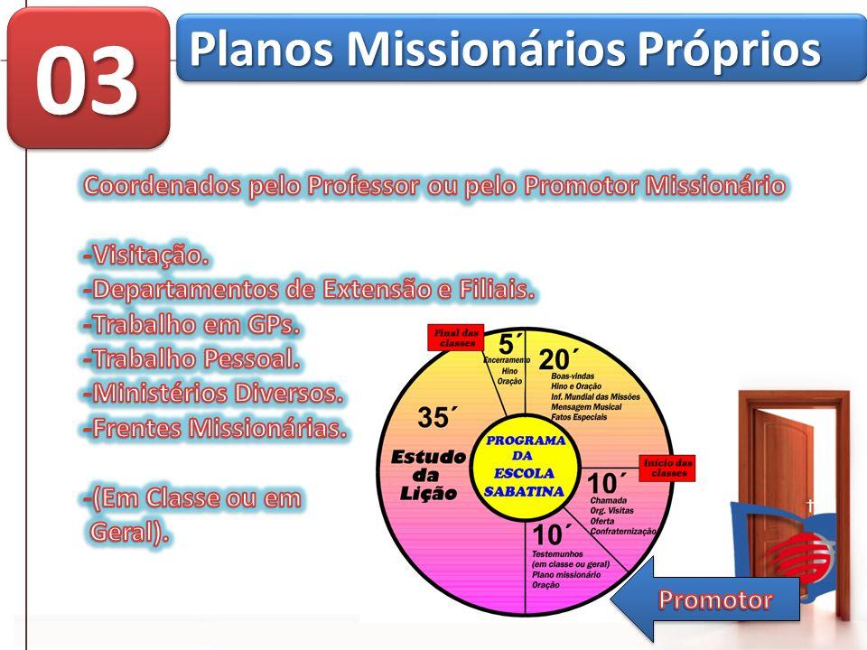 03 Planos Missionários Próprios