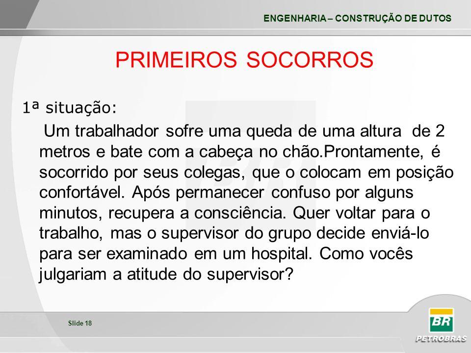 PRIMEIROS SOCORROS 1ª situação: