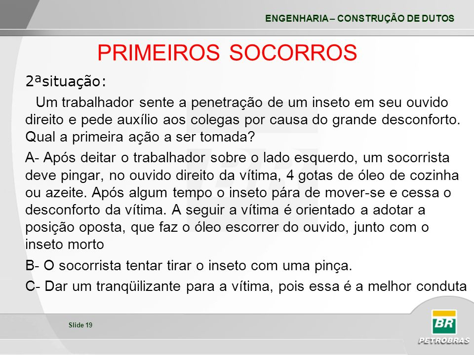 PRIMEIROS SOCORROS 2ªsituação: