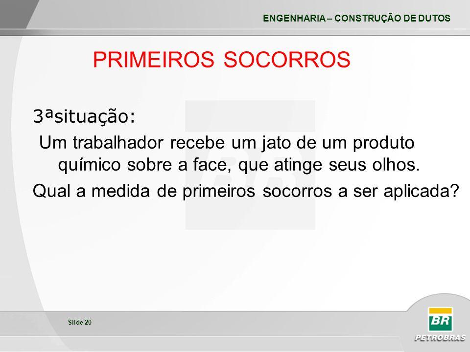 PRIMEIROS SOCORROS 3ªsituação: