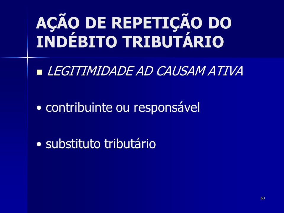 AÇÃO DE REPETIÇÃO DO INDÉBITO TRIBUTÁRIO
