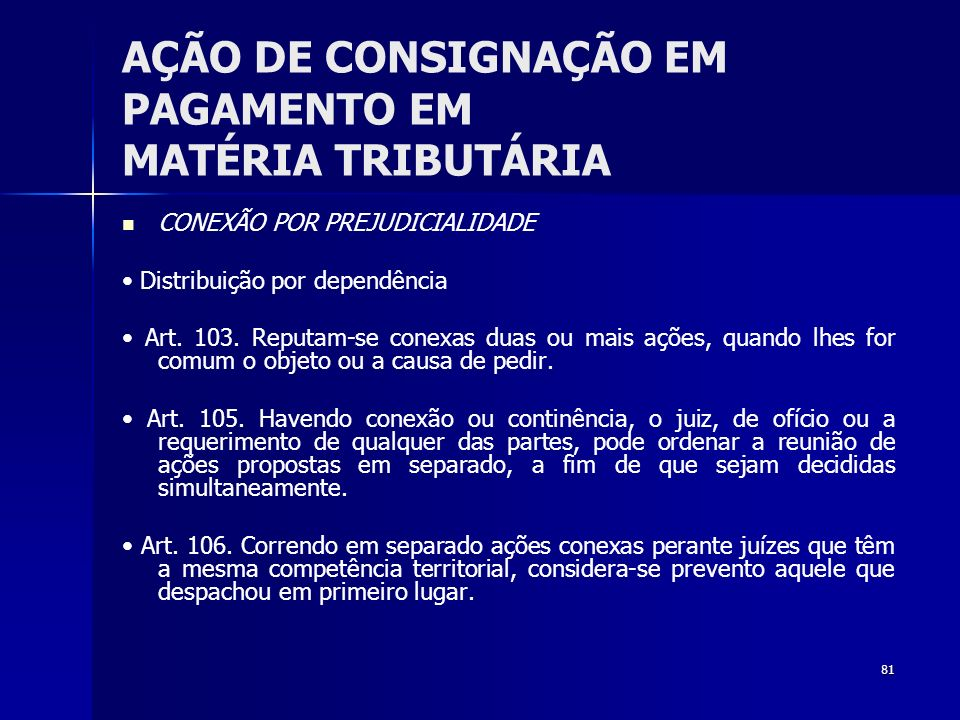 AÇÃO DE CONSIGNAÇÃO EM PAGAMENTO EM MATÉRIA TRIBUTÁRIA